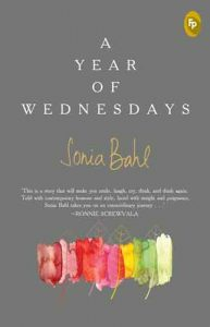 Sonia Bahl - A Year of Wednesdays